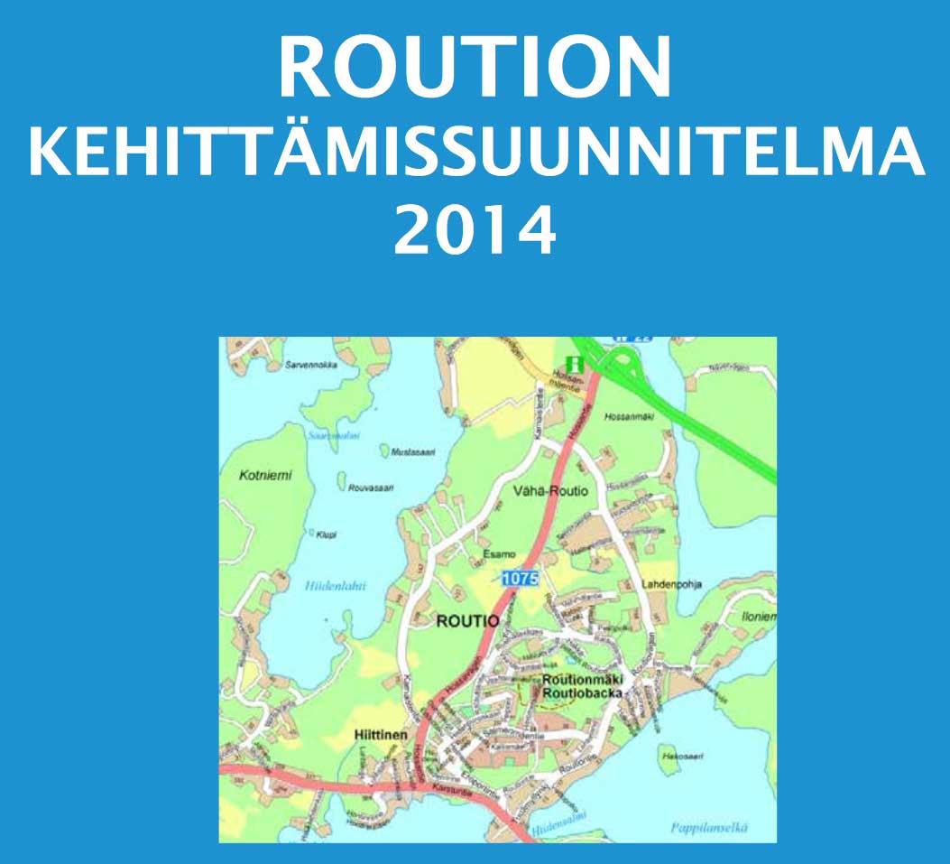 Roution kehittämissuunnitelma 2014